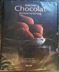 Robert Linxe, Chocolat - Sinnliche Verführung, Mosaik Verlag, 2001, Niedernhausen